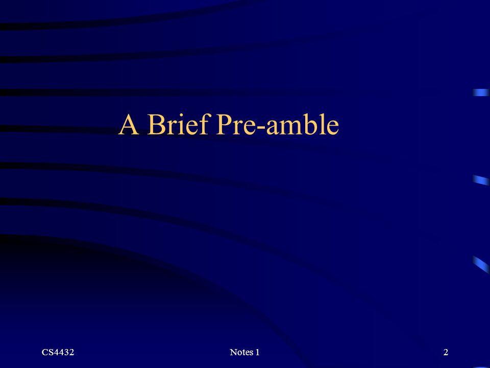 CS4432Notes 12 A Brief Pre-amble