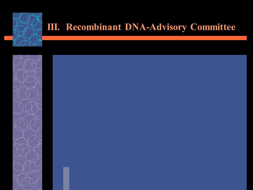 III. Recombinant DNA-Advisory Committee