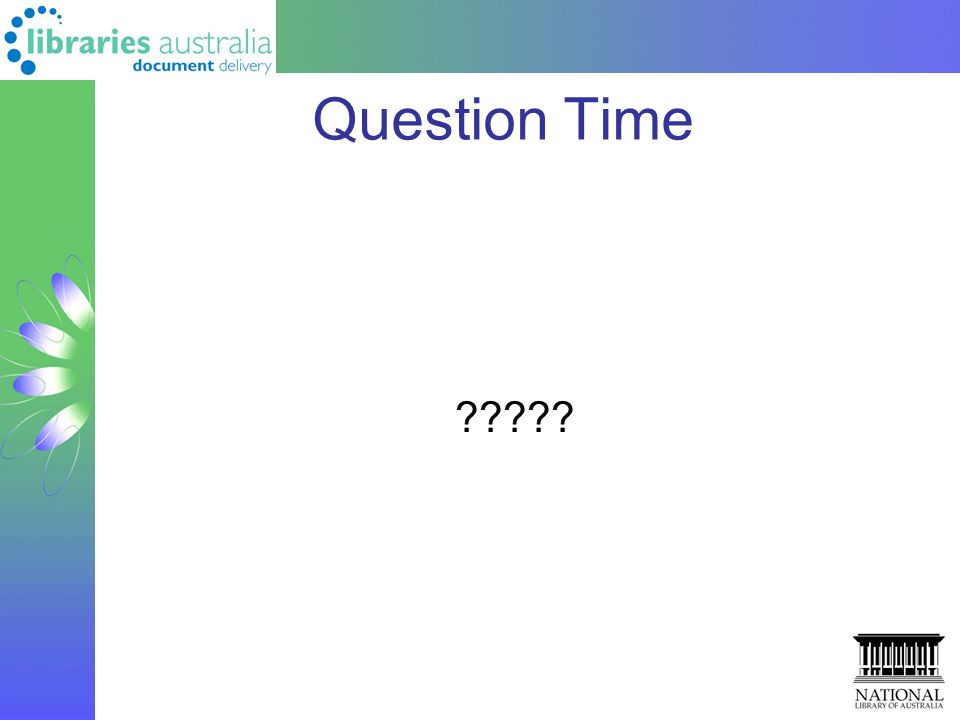 Question Time ?????