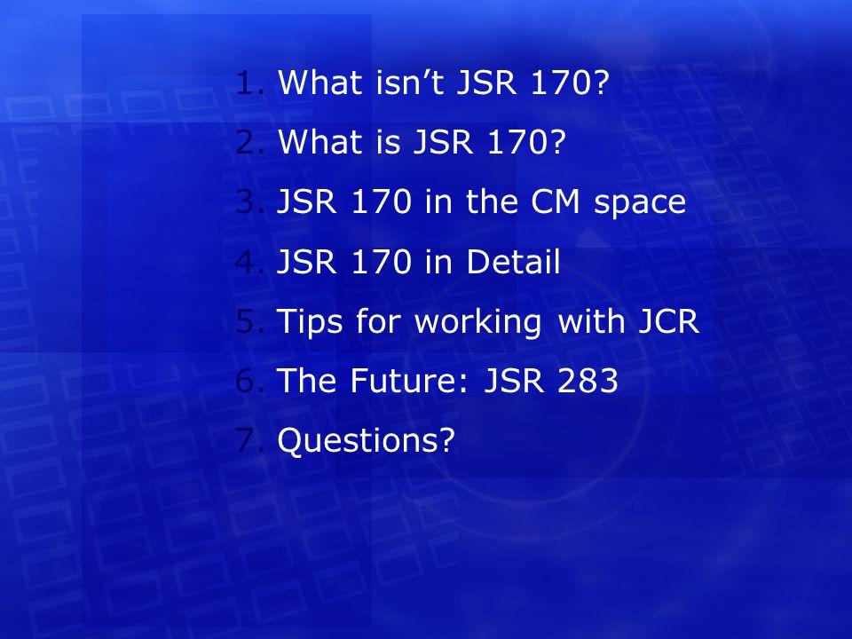 What isn't JSR170?