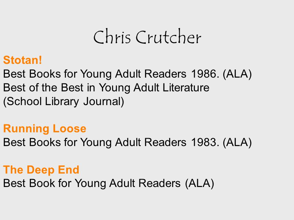 Chris Crutcher Stotan. Best Books for Young Adult Readers 1986.