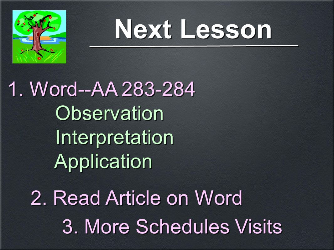 Next Lesson 1. Word--AA 283-284 Observation Interpretation Application 1.