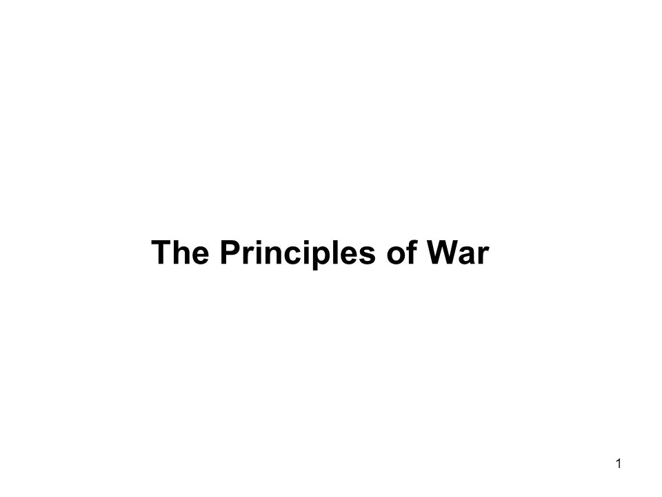 1 The Principles of War