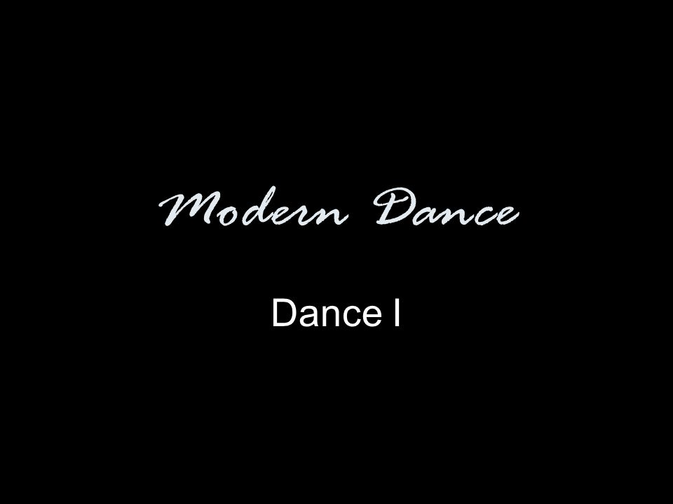 Modern Dance Dance I