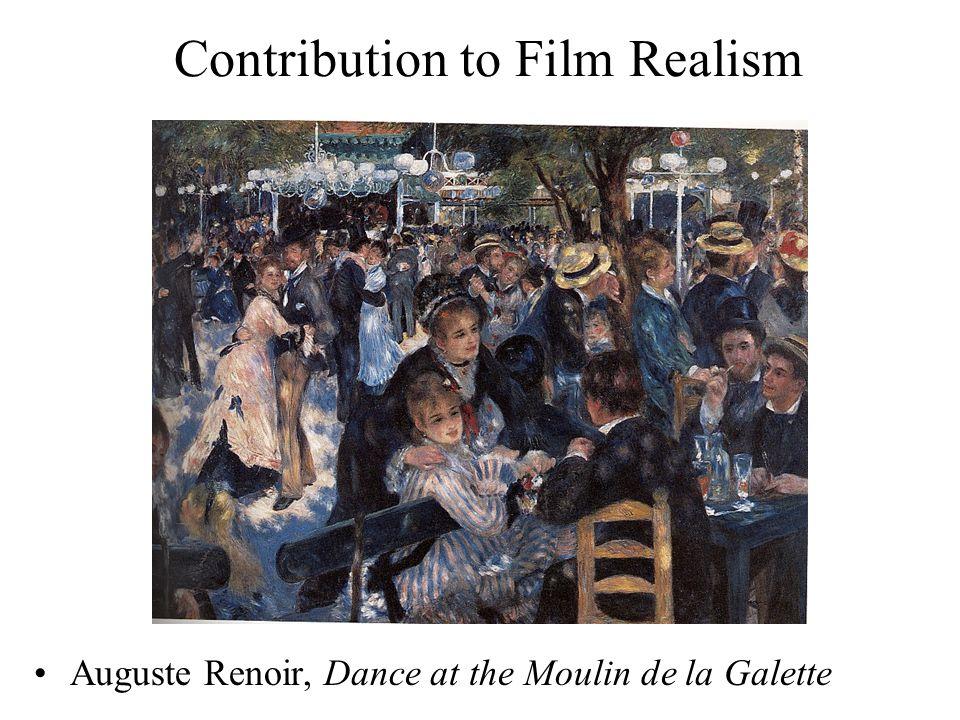 Contribution to Film Realism Auguste Renoir, Dance at the Moulin de la Galette