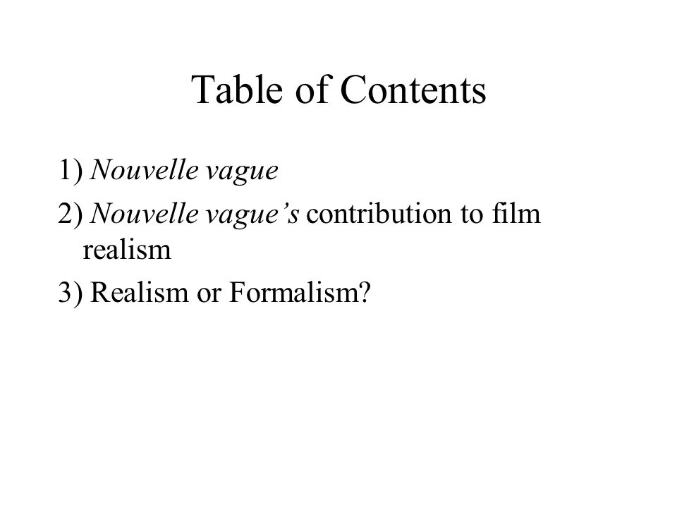 Realism or Formalism.A film is made of quotations from other films.