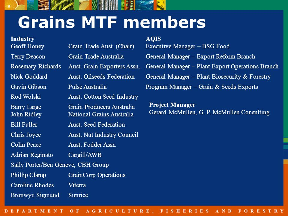 Grains MTF members Industry Geoff HoneyGrain Trade Aust.