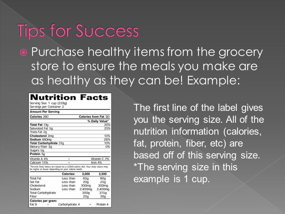  Purchase healthy items from the grocery store to ensure the meals you make are as healthy as they can be.