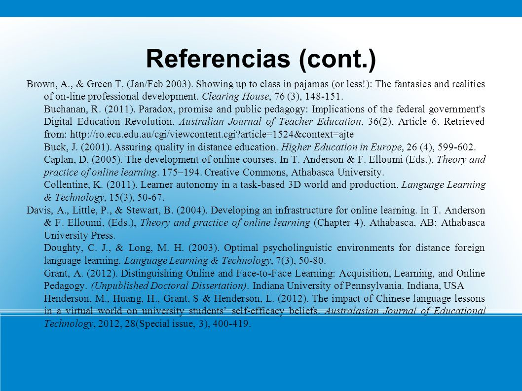 Referencias (cont.) Brown, A., & Green T. (Jan/Feb 2003).