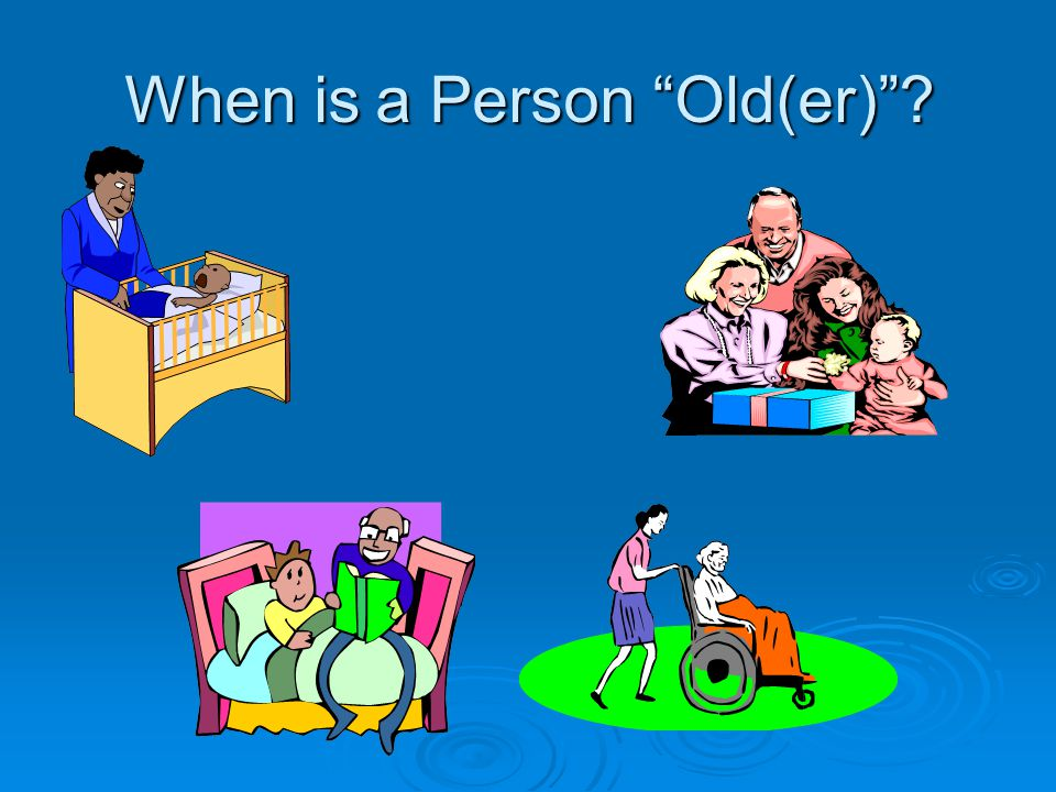 The Aging Population :  Prevalence: How many in the total population affected by a condition at a given time  Incidence: How many new cases in a given time  Longevity  Health Education/Literacy Education/Literacy Career Career  Wealth  Happiness (Quality of Life)