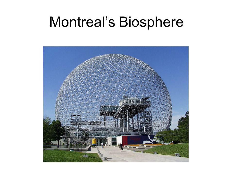 Montreal's Biosphere