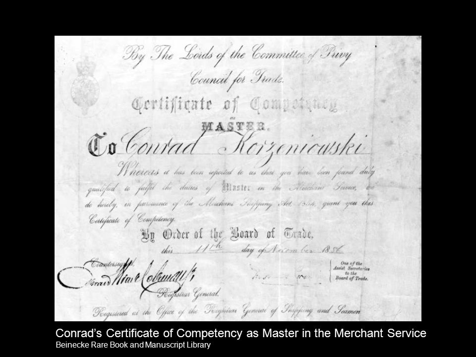 Conrad's Certificate of Competency as Master in the Merchant Service Beinecke Rare Book and Manuscript Library