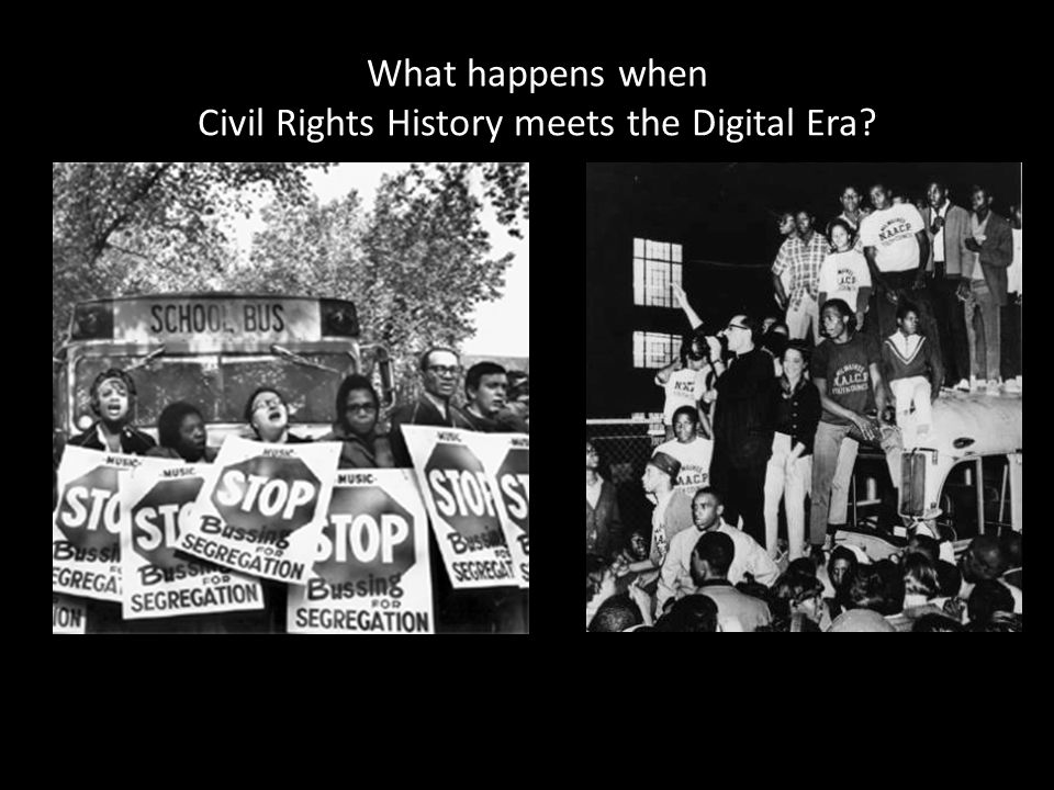 What happens when Civil Rights History meets the Digital Era