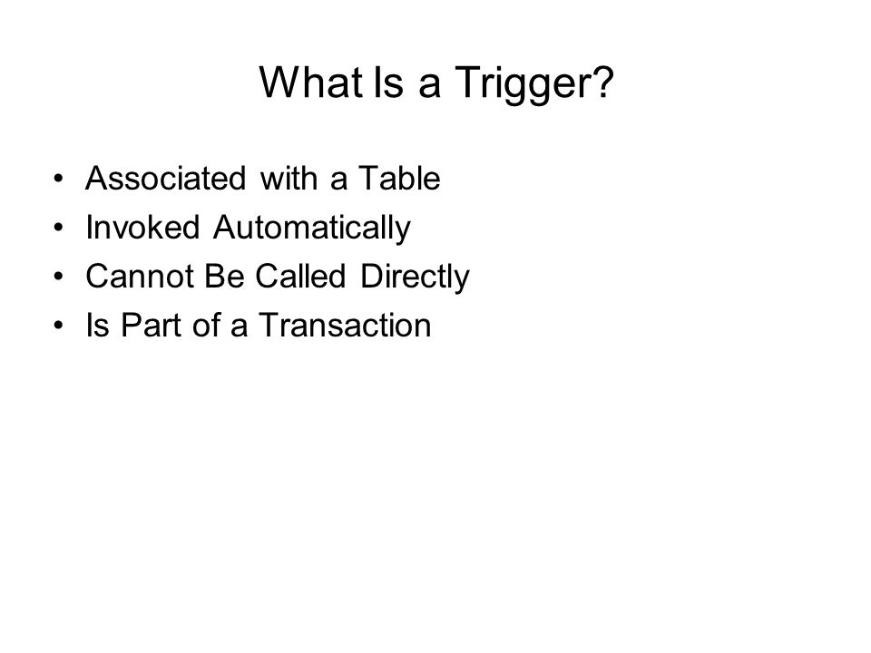 What Is a Trigger.
