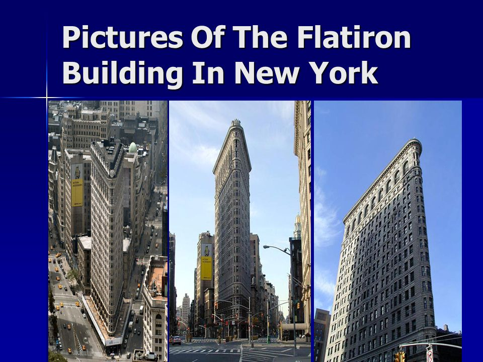 Pictures Of The Flatiron Building In New York