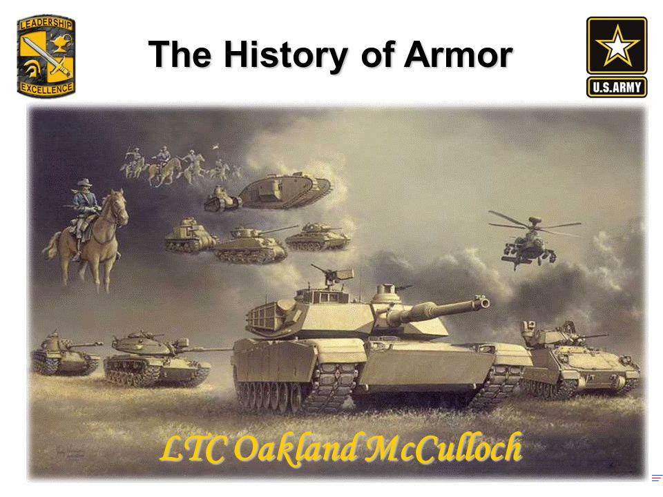 The History of Armor LTC Oakland McCulloch