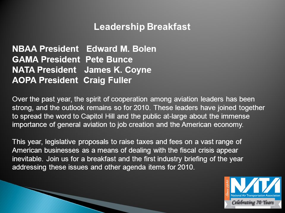 Leadership Breakfast NBAA President Edward M.