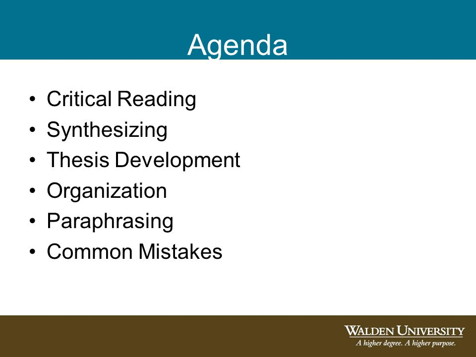 Agenda Critical Reading Synthesizing Thesis Development Organization Paraphrasing Common Mistakes