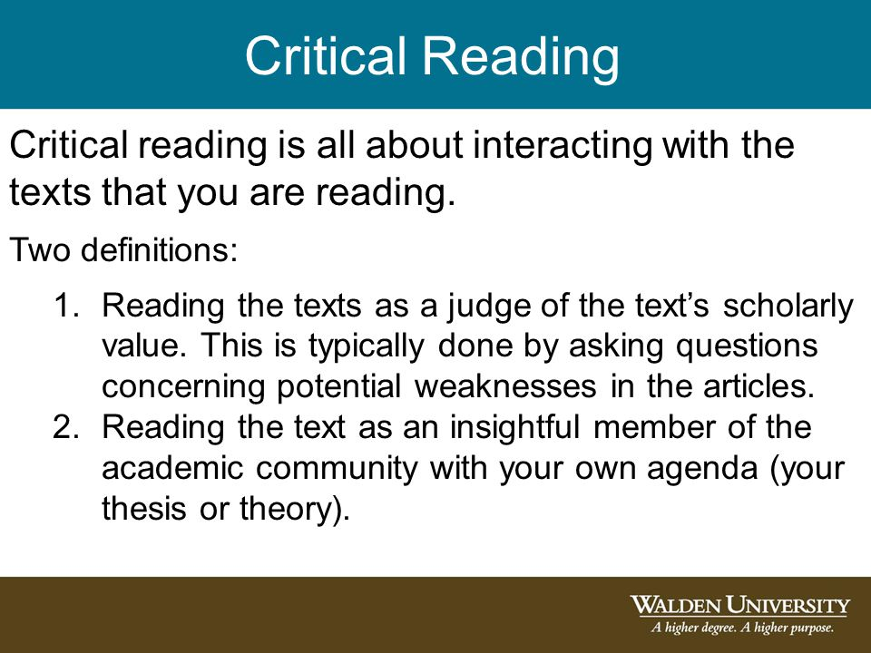 Critical Reading Critical reading is all about interacting with the texts that you are reading.