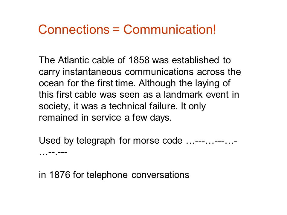 Connections = Communication.