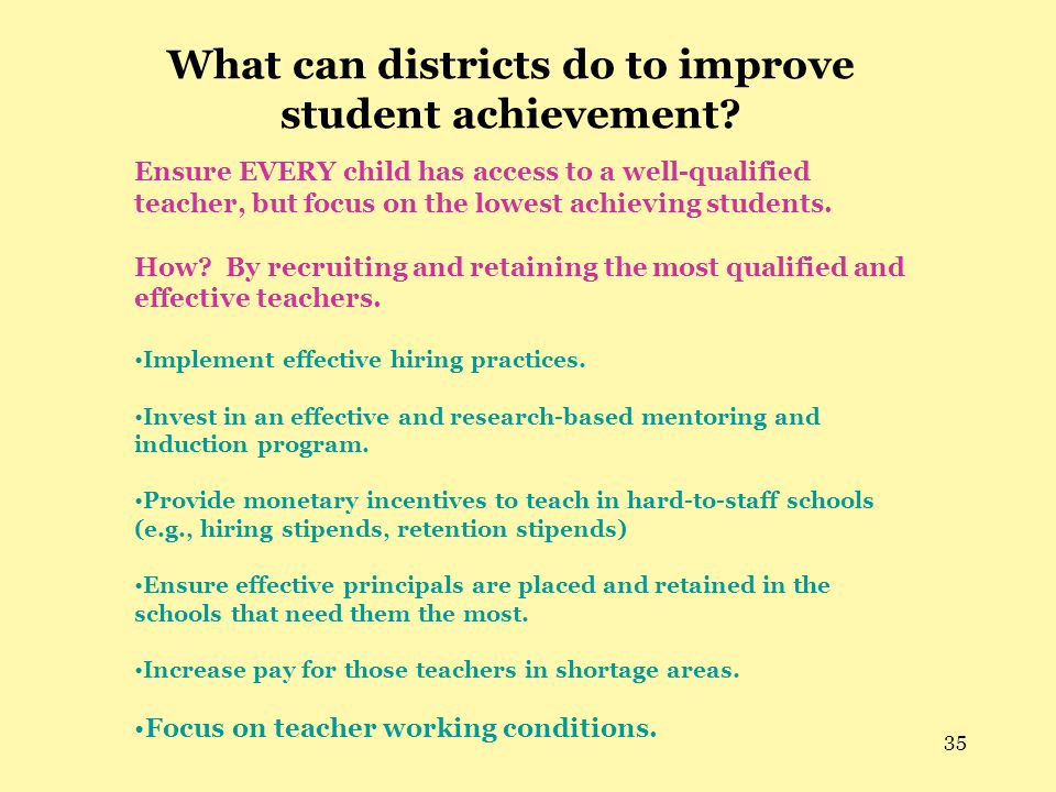 35 What can districts do to improve student achievement.