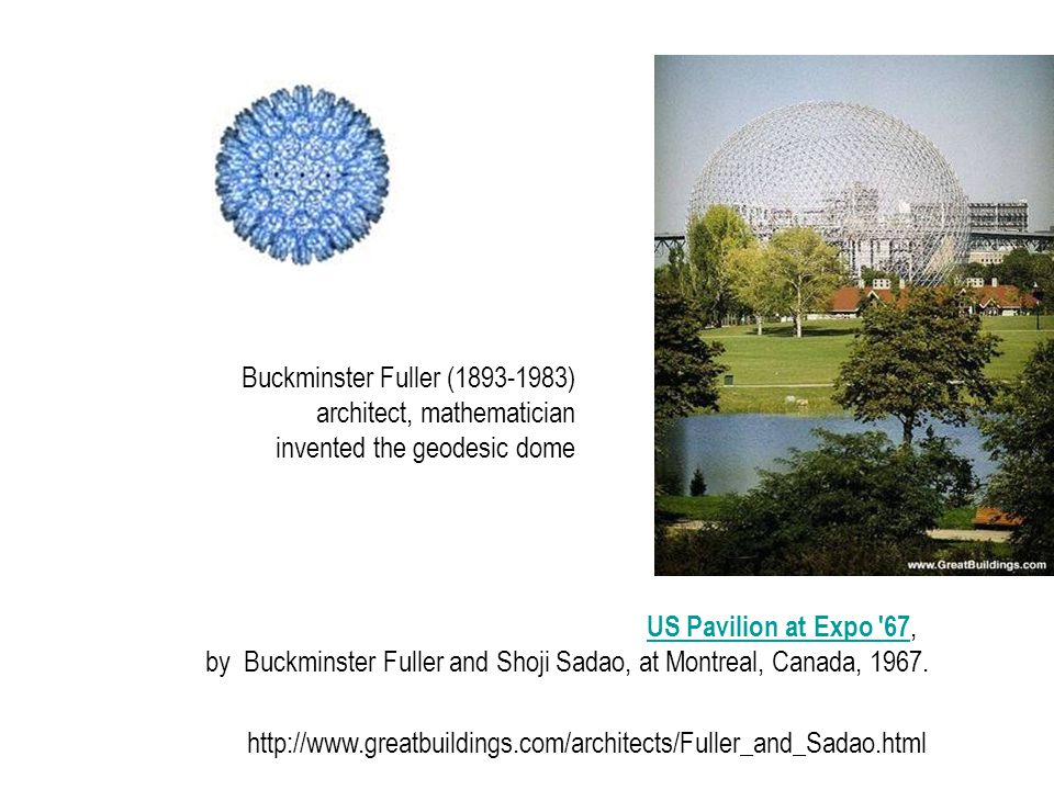 US Pavilion at Expo 67,US Pavilion at Expo 67 by Buckminster Fuller and Shoji Sadao, at Montreal, Canada, 1967.