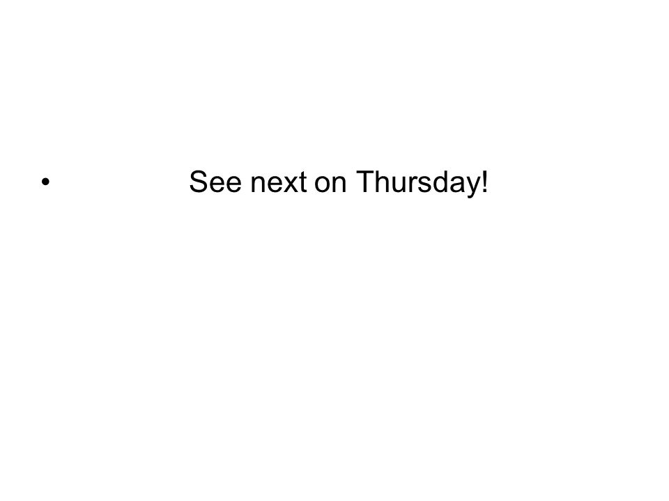 See next on Thursday!