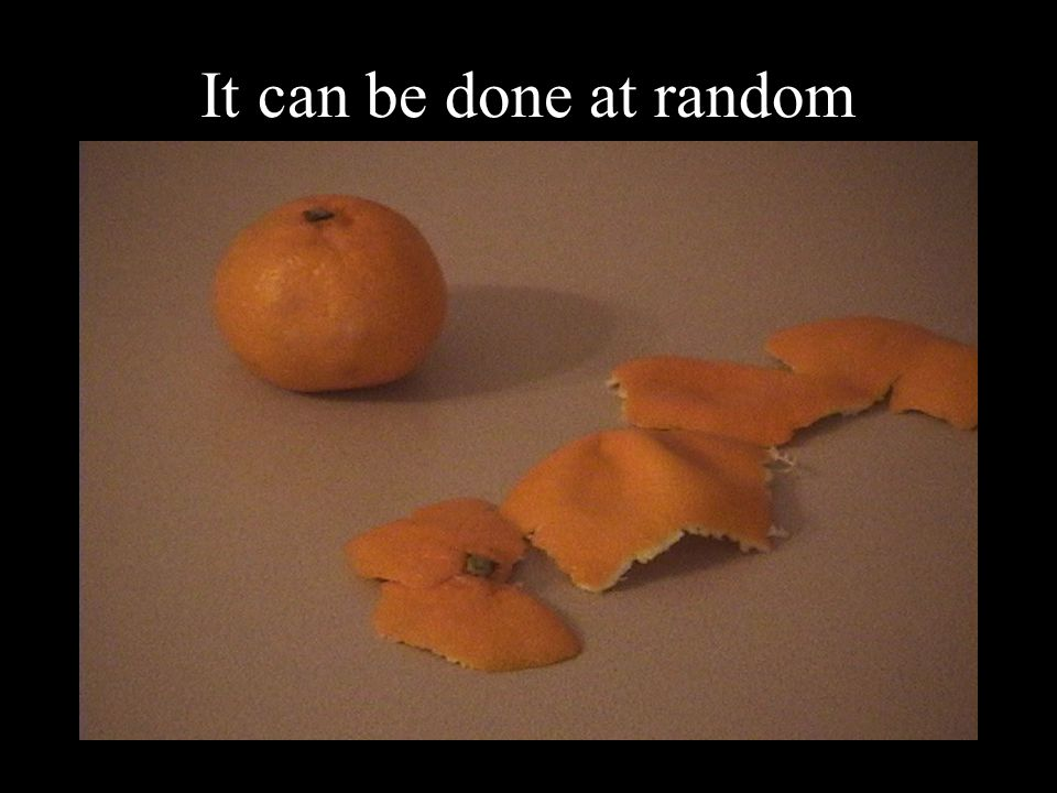 It can be done at random