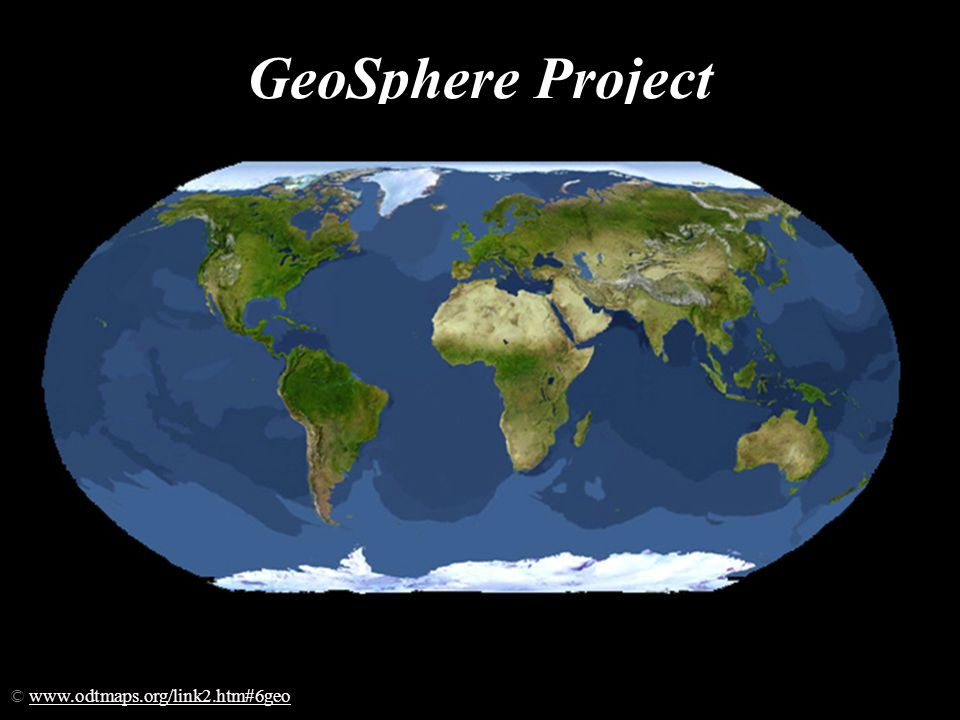 GeoSphere Project © www.odtmaps.org/link2.htm#6geowww.odtmaps.org/link2.htm#6geo