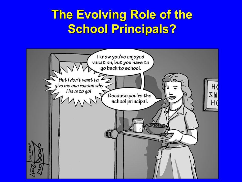 The Evolving Role of the School Principals?