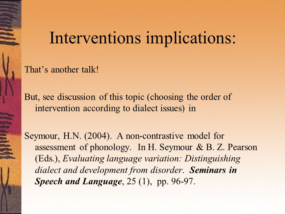 Interventions implications: That's another talk.