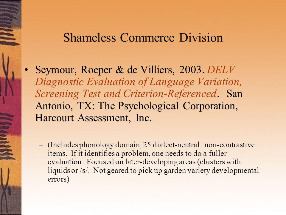 Shameless Commerce Division Seymour, Roeper & de Villiers, 2003.
