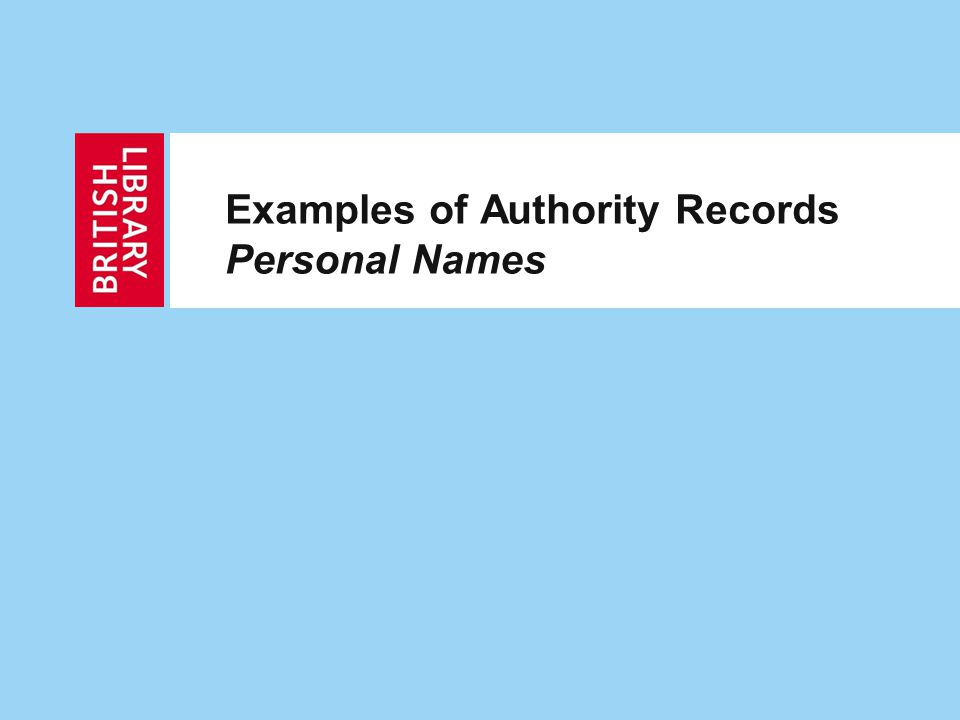 Examples of Authority Records Personal Names