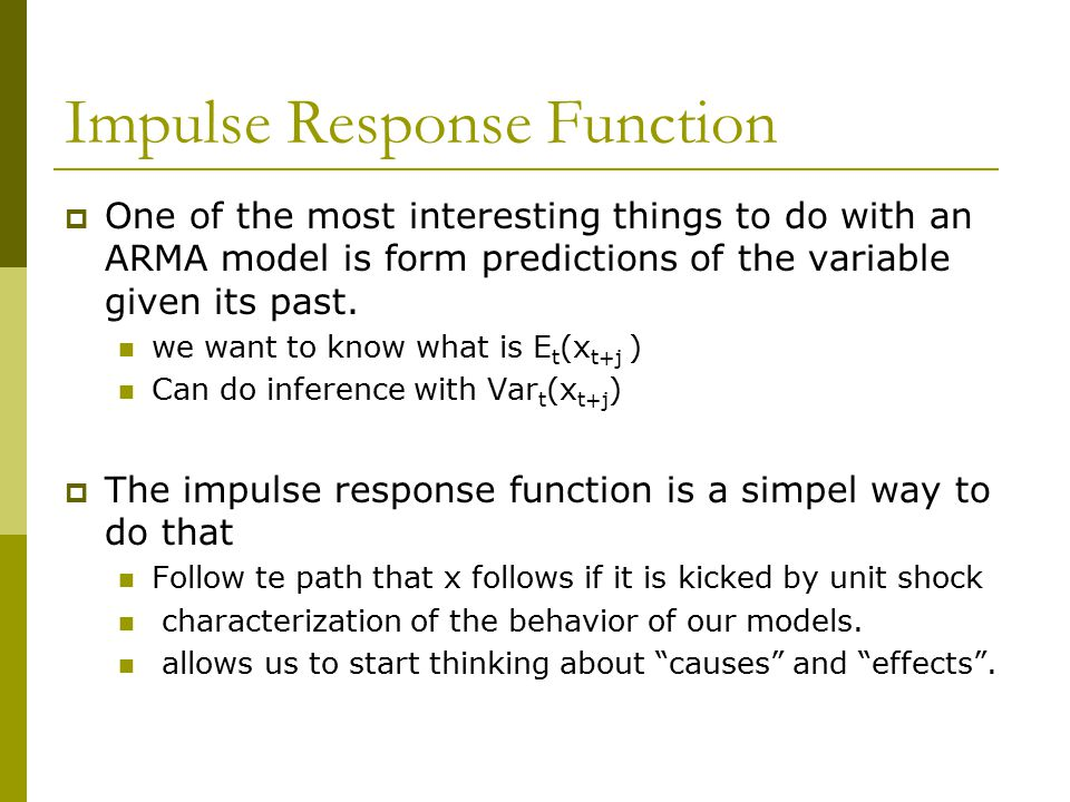 Impulse Response Function  One of the most interesting things to do with an ARMA model is form predictions of the variable given its past. we want to