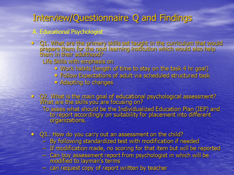 Interview/Questionnaire Q and Findings Q1.