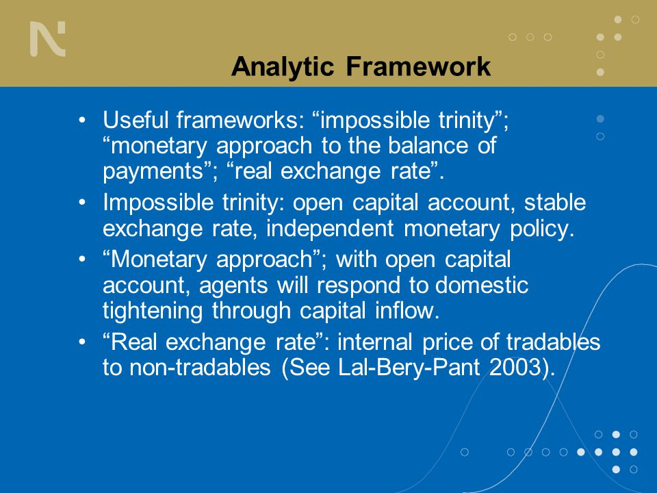 Analytic Framework Like much of developing Asia, India trying to operate an intermediate currency regime; the question is at what risk and cost.