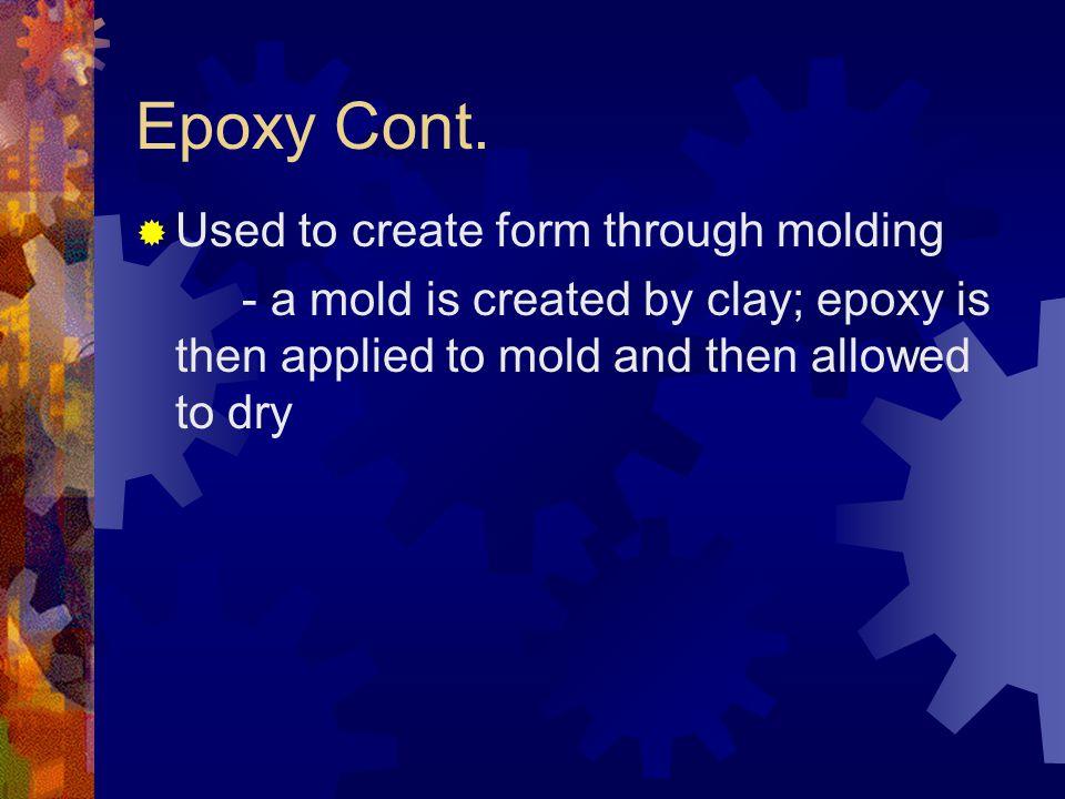 Epoxy Cont.
