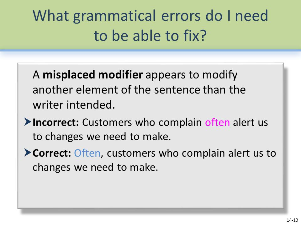 What grammatical errors do I need to be able to fix? A misplaced modifier appears to modify another element of the sentence than the writer intended.