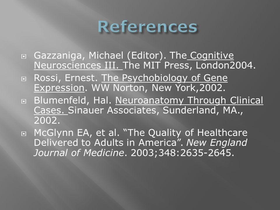  Gazzaniga, Michael (Editor). The Cognitive Neurosciences III.