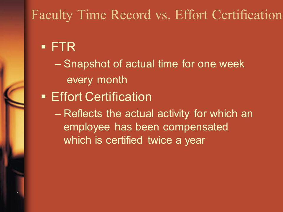 Faculty Time Record vs. Effort Certification.