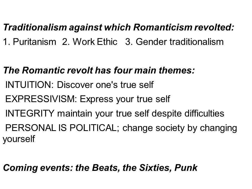 The traditional culture 1. Puritanism 2. Protestant work ethic 3. Natural gender roles