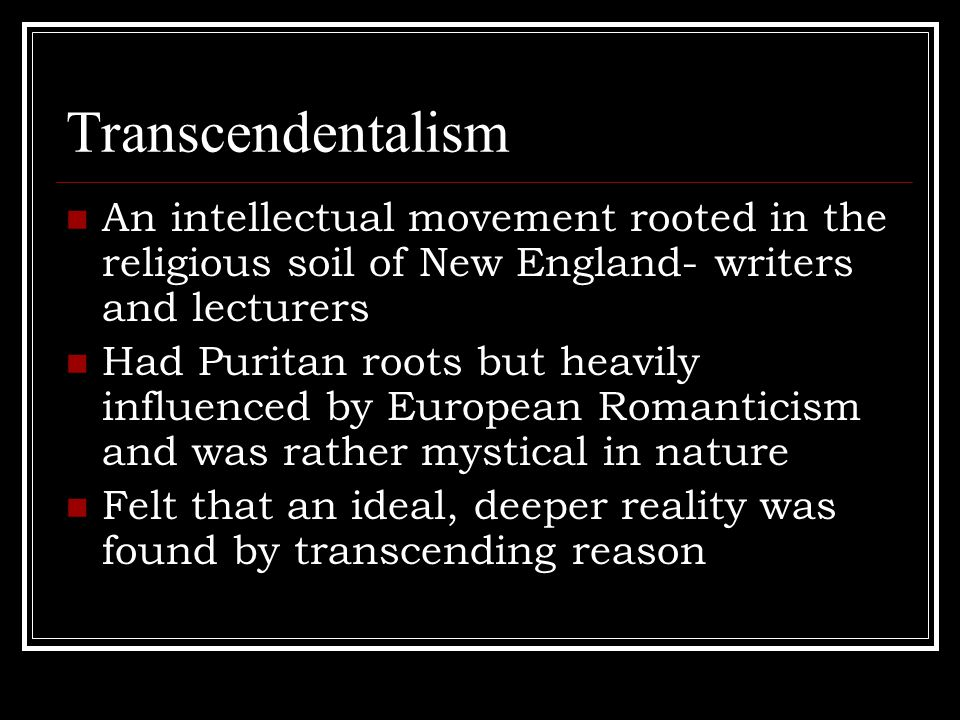 Transcendentalism Transcendentalists used public lectures to spread their ideas These lecture circuits were called LYCEUMS Emerson for example, between 1833 and 1860 gave 1500 lectures.