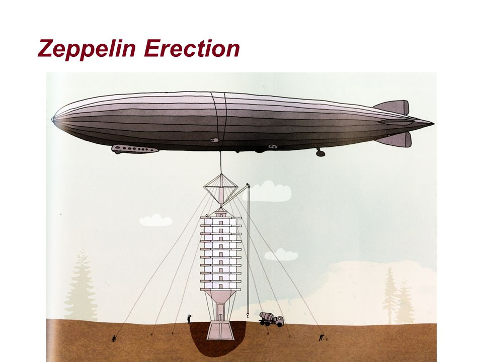 Zeppelin Erection