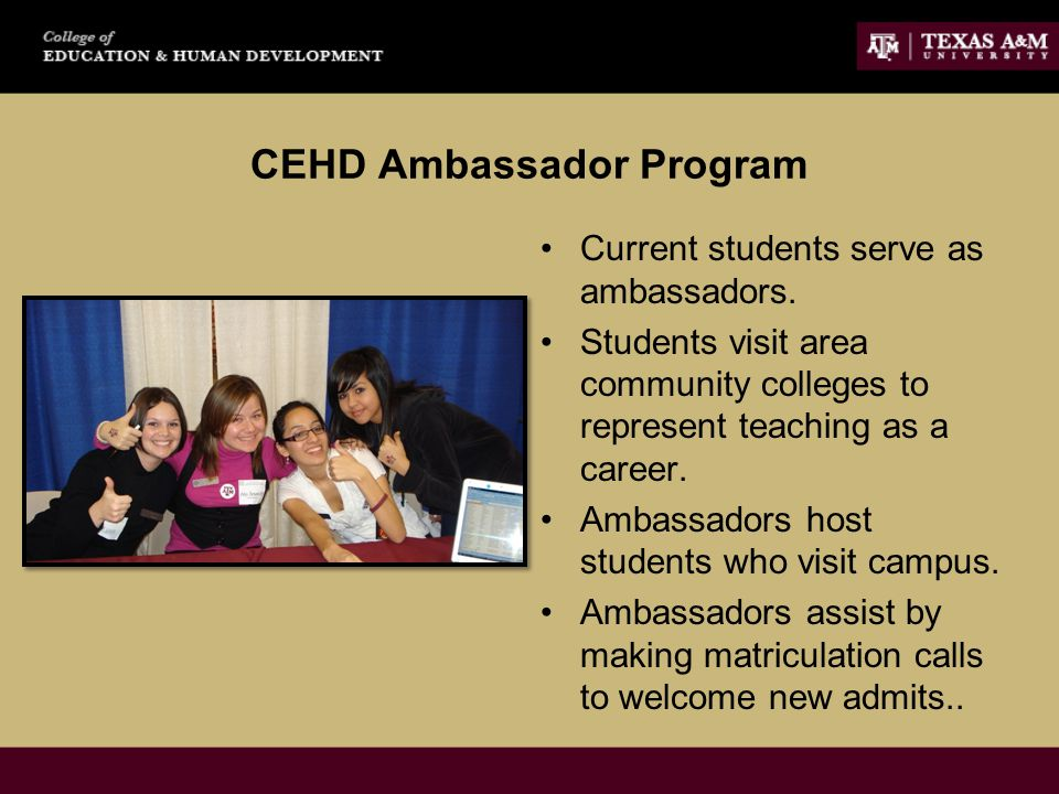 CEHD Ambassador Program Current students serve as ambassadors.