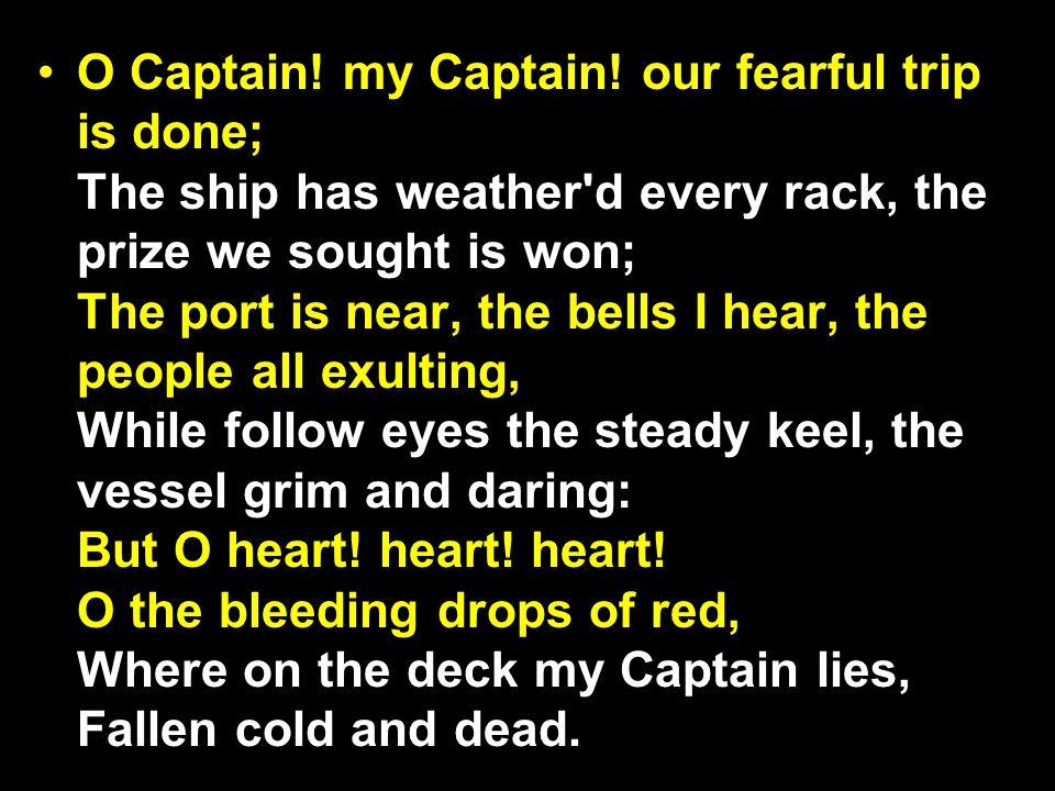 O Captain.my Captain.