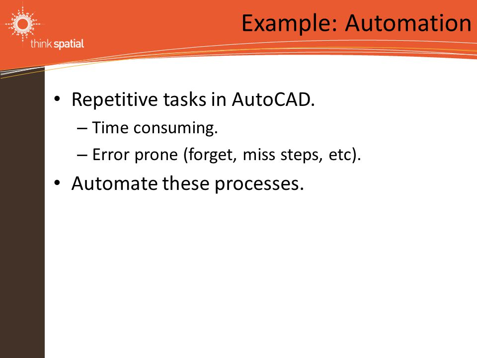 Information Technology Solutions Repetitive tasks in AutoCAD.
