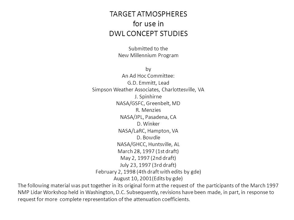 TARGET ATMOSPHERES for use in DWL CONCEPT STUDIES Submitted to the New Millennium Program by An Ad Hoc Committee: G.D.