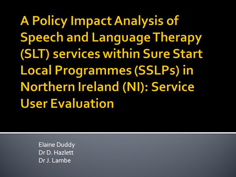 Elaine Duddy Dr D. Hazlett Dr J. Lambe
