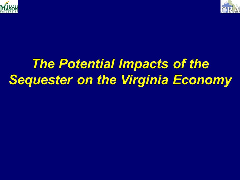 The Potential Impacts of the Sequester on the Virginia Economy