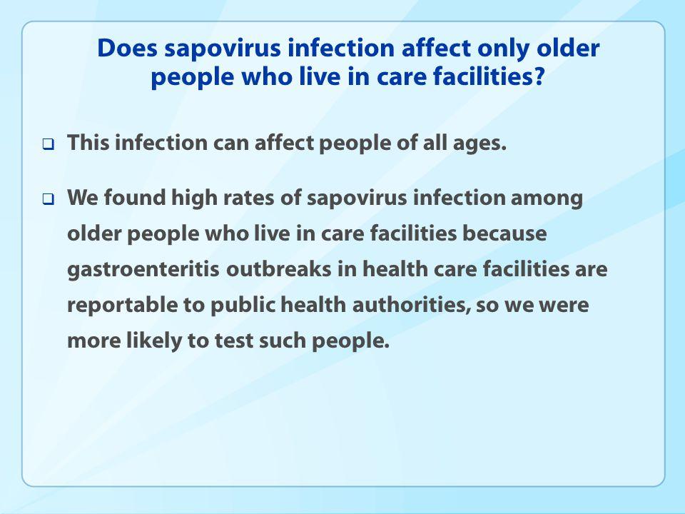 Is sapovirus becoming more prevalent.